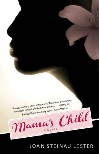 """Mama's Child,"" a novel by Dr. Joan Steinau Lester"
