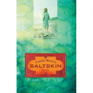 Saltskin, Novel by Louise Moulin