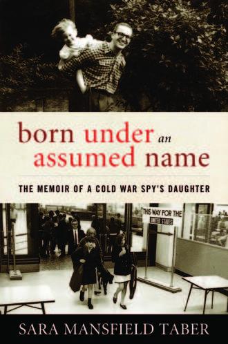 Sara Mansfield Taber's Memoir, Born Under an Assumed Name
