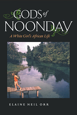 Gods of Noonday - Memoir by Elaine Neil Orr