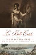 La Belle Creole by Alina Garcia LaPuerta