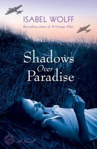 Isabel Wolff's novel Shadows Over Paradise