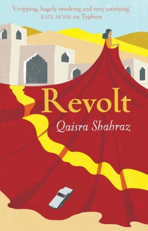 Giveaway – Revolt by Qaisra Shahraz